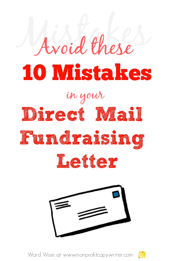 Avoid these 10 mistakes in your direct mail #fundraising letter with Word Wise at Nonprofit Copywriter #WritingTips #Copywriting