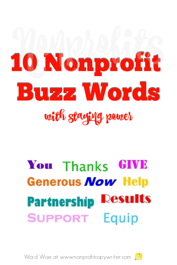 10 nonprofit buzz words with staying power with Word Wise at Nonprofit Copywriter #WritingTips #WritingforNonprofits #FreelanceWriting