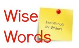 Wise Words: devotionals for writers with Word Wise at Nonprofit Copywriter