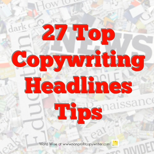 27 copywriting headlines tips with Word Wise at Nonprofit Copywriter