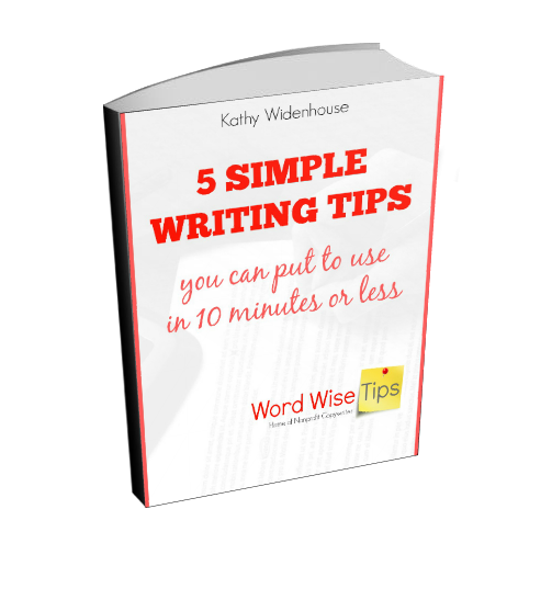 5 Simple Writing Tips you can put to use in 10 minutes or less from Word Wise and Nonprofit Copywriter