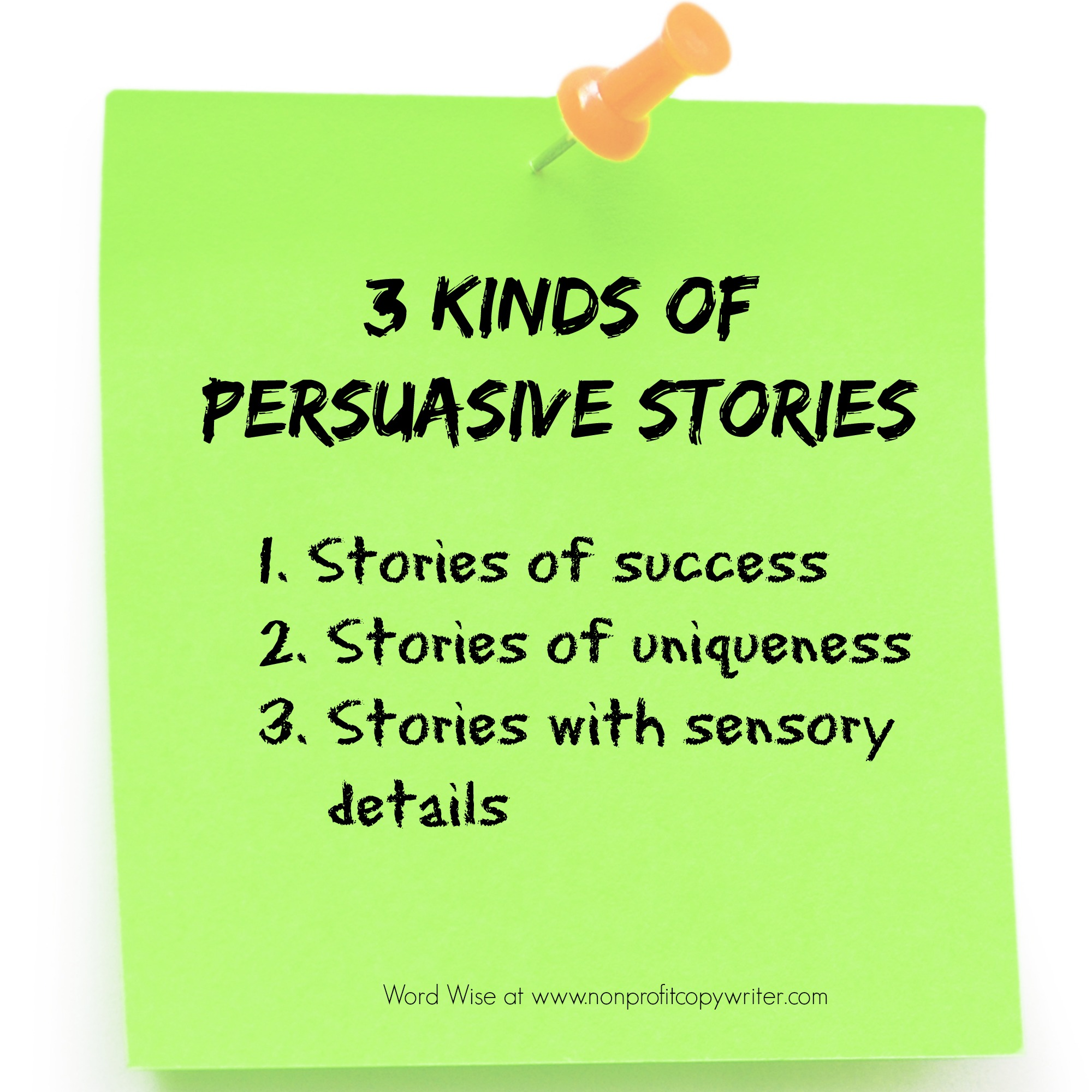 3 kinds of persuasive stories with Word Wise at Nonprofit Copywriter