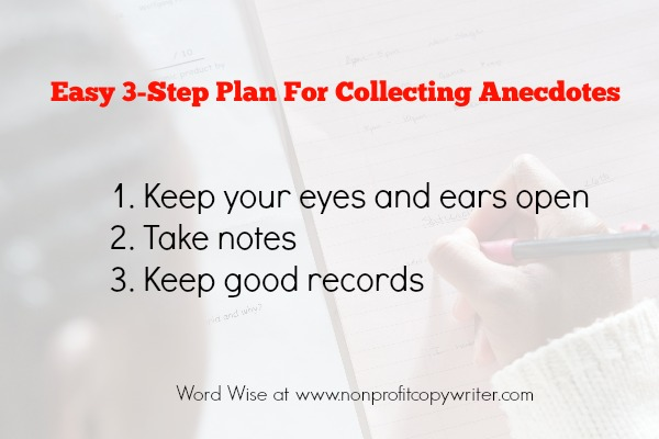 3 steps to collecting anecdotes with Word Wise at Nonprofit Copywriter