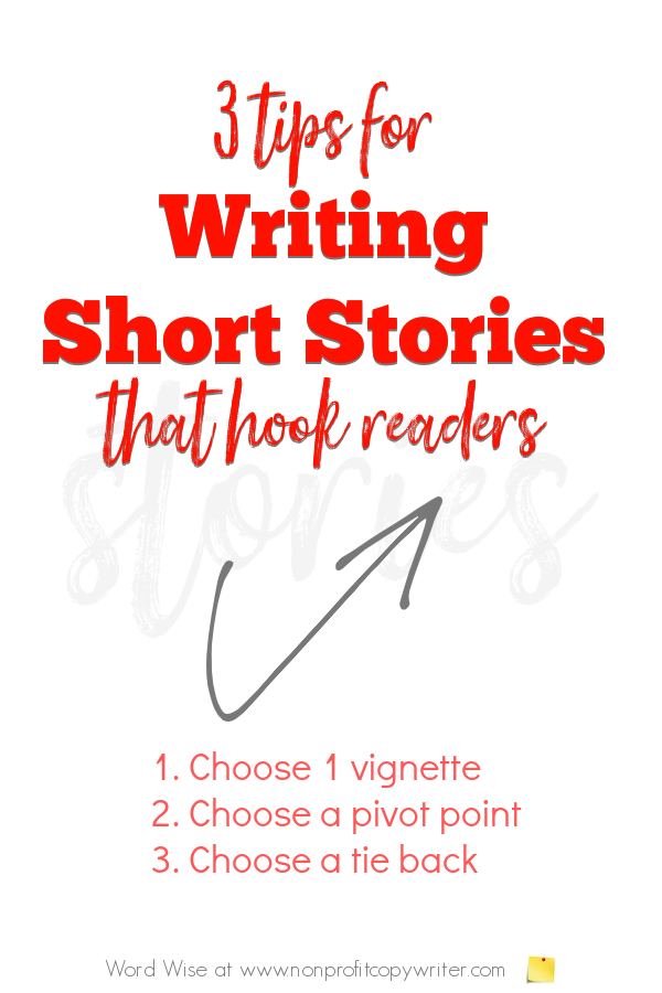 3 tips for #writing stories that hook readers with Word Wise at Nonprofit Copywriter #WritingTips