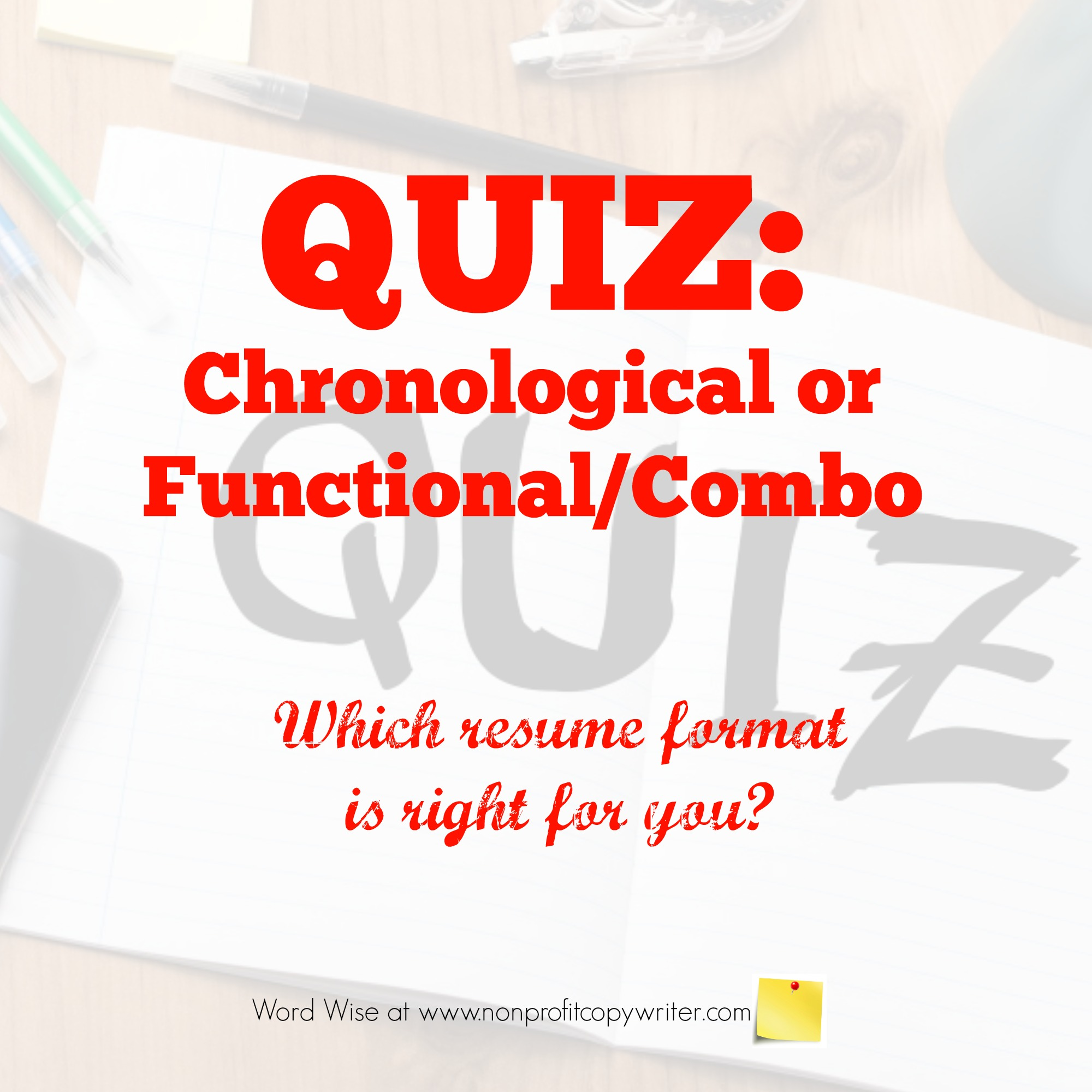 Quiz: which resume writing format is right for you? With Word Wise at Nonprofit Copywriter
