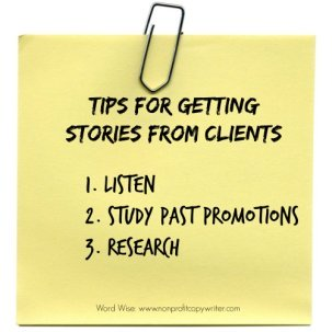 Tips for getting stories from clients at Word Wise, home of Nonprofit Copywriter