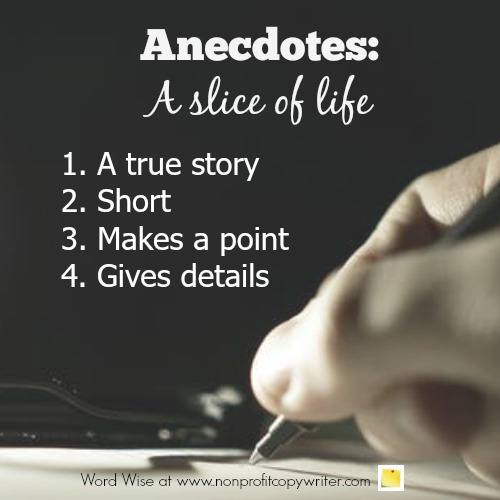 Anecdotes give a slice of life with Word Wise at Nonprofit Copywriter