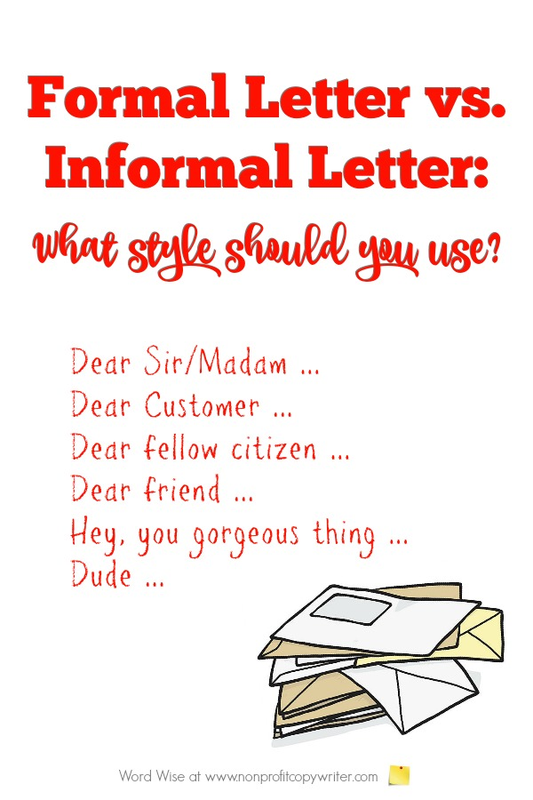 Writing letters: formal or informal? With Word Wise at Nonprofit Copywriter #WritingTips #BusinessWriting #FreelanceWriting