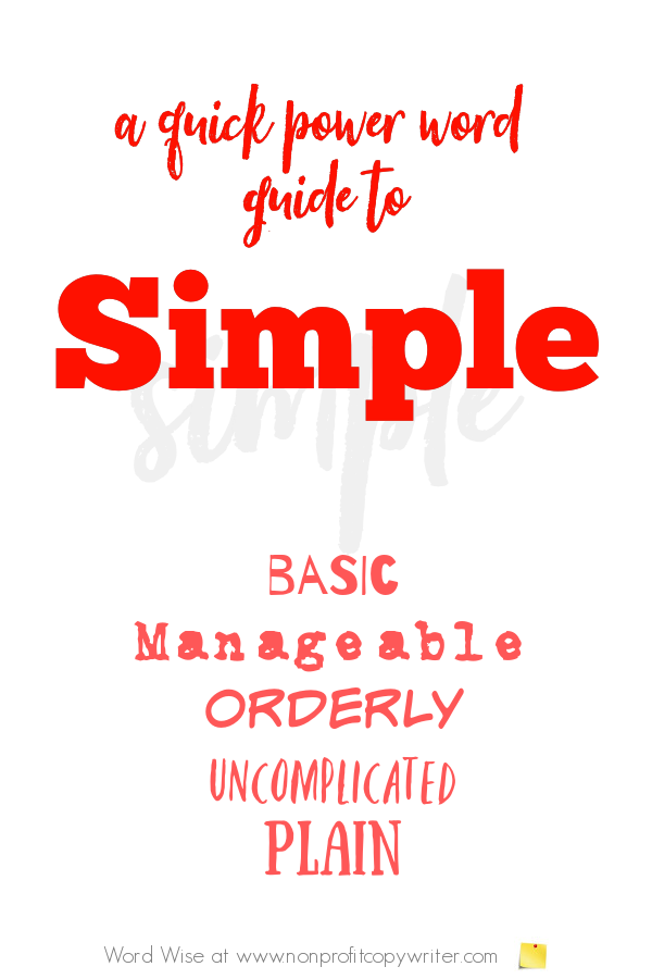 Writing made simple with this simple power word with Word Wise at Nonprofit Copywriter #WritingTips #FreelanceWriting