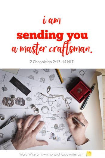 The Referral: a devotional about getting more freelance copywriting jobs based on 2 Chron 2:13-14 with Word Wise at Nonprofit Copywriter #ChristianWritingResources #FreelanceWriting