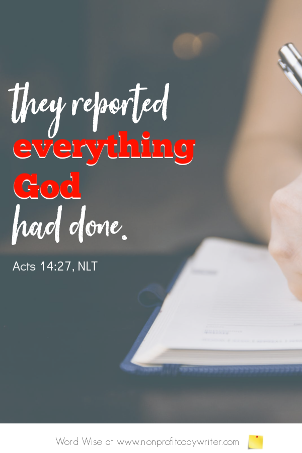 A news article reports plain facts. An online devotional based on Acts 14:27 with Word Wise at Nonprofit Copywriter #FreelanceWriting #ArticleWriting #ChristianWriting