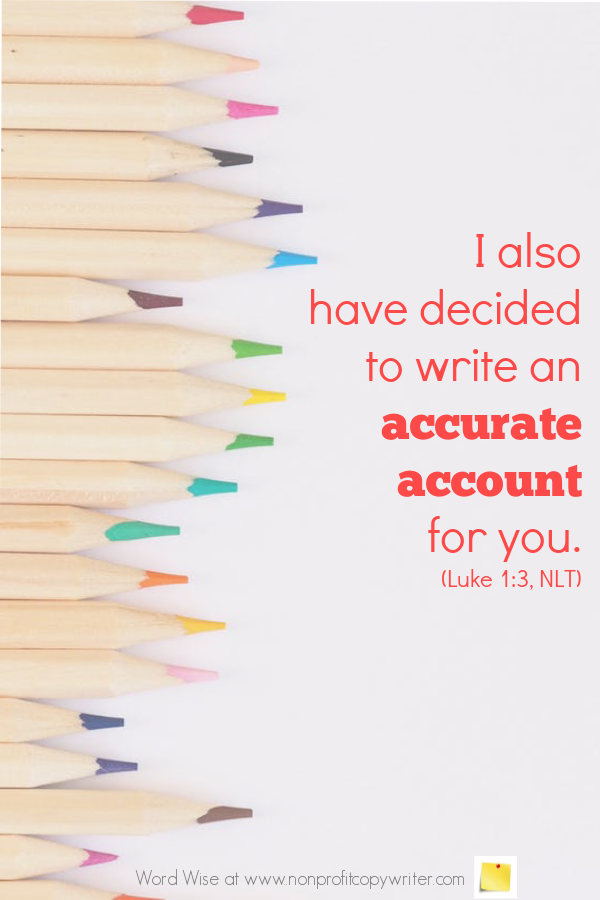The Profile Article: an online devotional for writers based on Luke 1:3 with Word Wise at Nonprofit Copywriter #ChristianWritingResources #FreelanceWriter