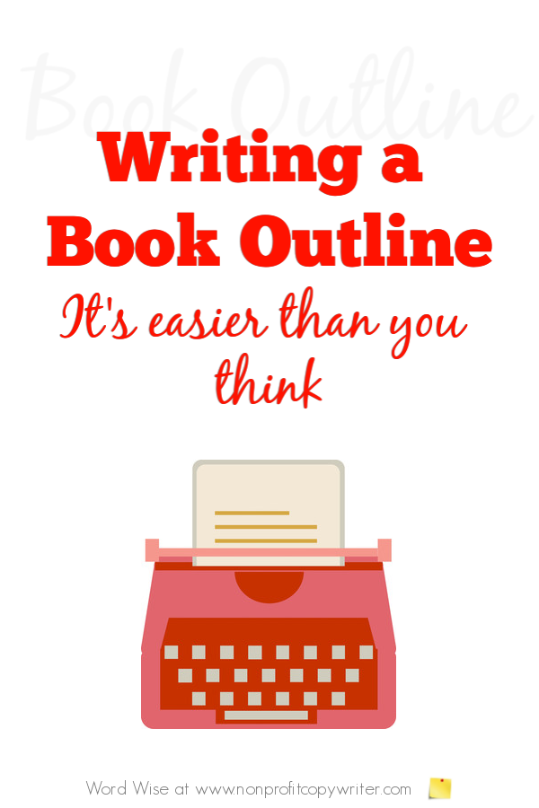 Writing a book outline with Word Wise at Nonprofit Copywriter #WritingTips #FreelanceWriting
