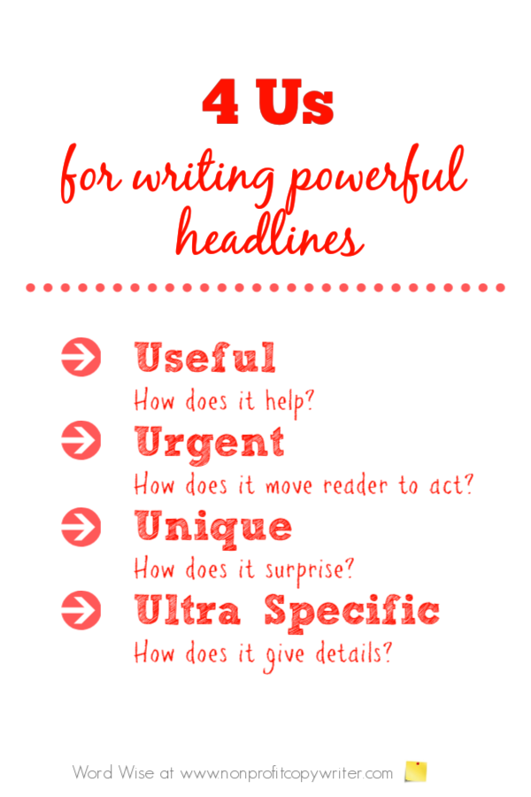 4 U's checklist for writing powerful headlines with Word Wise at Nonprofit Copywriter #WritingTips #ContentWriting #FreelanceWriting