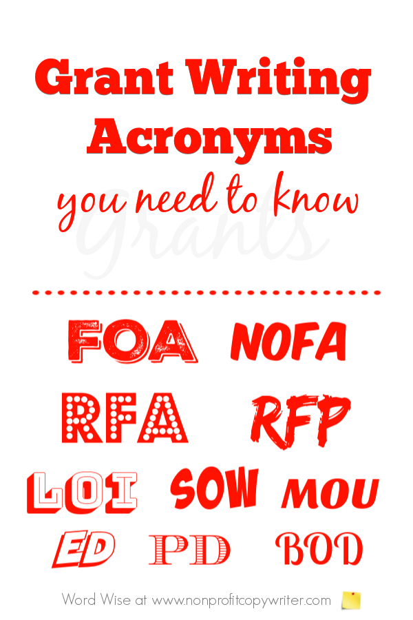 Grant Writing acronyms you need to know with Word Wise at Nonprofit Copywriter #FundraisingWriting #FreelanceWriting #WRitingResources