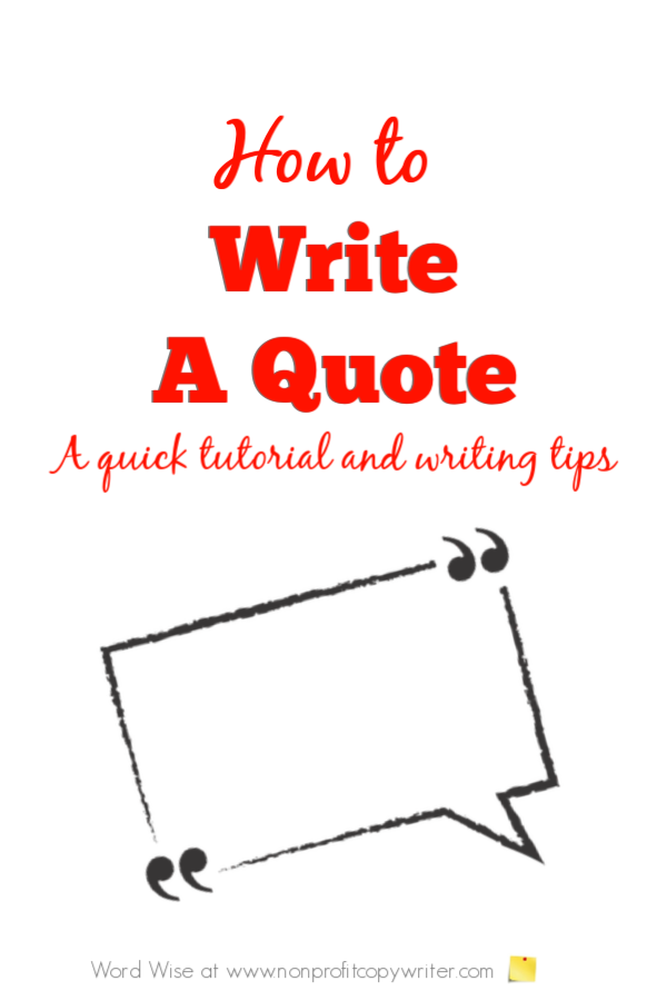 How to write a quote with Word Wise at Nonprofit Copywriter #WritingTips #WritingTutorial #FreelanceWriting