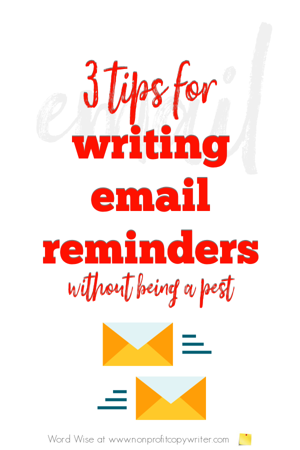 3 tips for #writing email reminders with Word Wise at Nonprofit Copywriter #WritingTips #BusinessWriting