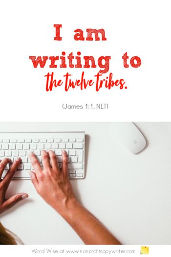 The Greeting: a simple how-to for writing to your target audience. An online devotional for writers based on James 1:1 with Word Wise at Nonprofit Copywriter