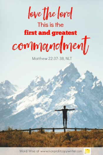 The Writing Rules: a #devotional for #writers based on Matt 22:37-38 with Word Wise at Nonprofit Copywriter #WritingTips