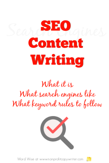 What is SEO Content Writing? with Word Wise at Nonprofit Copywriter #WebWriting #WritingTips #FreelanceWriting