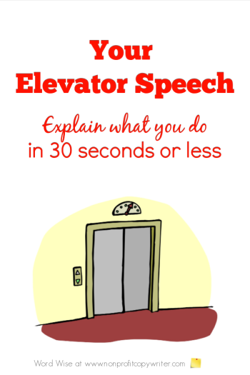 How to write your elevator speech with Word Wise at Nonprofit Copywriter. #ContentWriting #FreelanceWriting #WritingTips