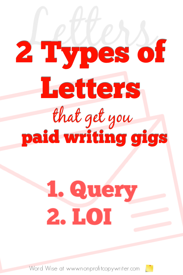 2 types of letters that get you paid #writing gigs with Word Wise at Nonprofit Copywriter #freelancewriting #WritingArticles #ContentWriting