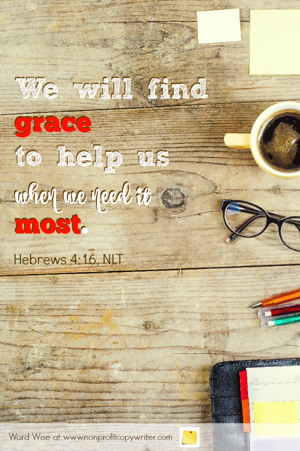 The Back End: What I Learned from Loading Website Copy with a Pro. An online devotional for writers based on Hebrews 4:16 with Word Wise at Nonprofit Copywriter #ChristianWritingResources