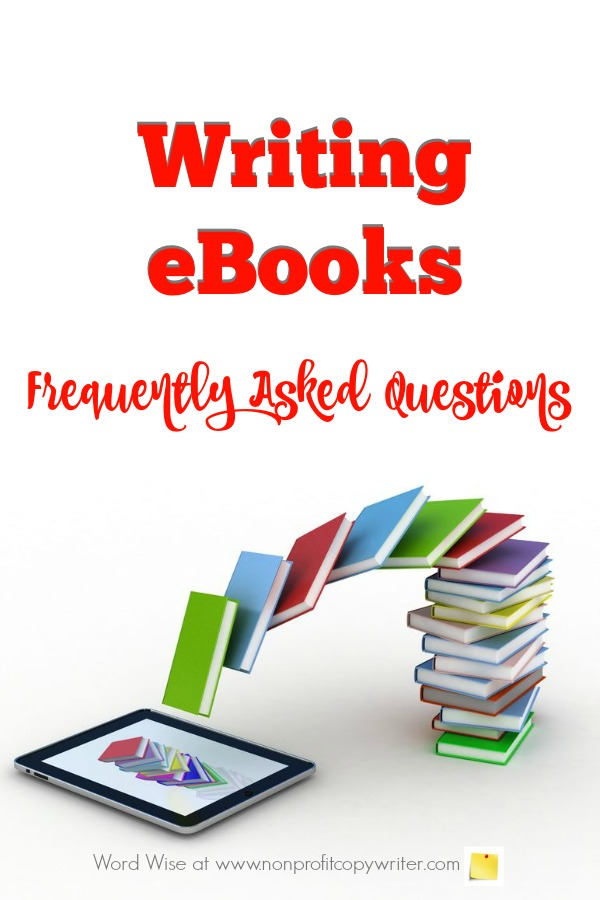 Writing eBooks FAQs: eBook writing tips for content writers, freelancers with Word Wise at Nonprofit Copywriter