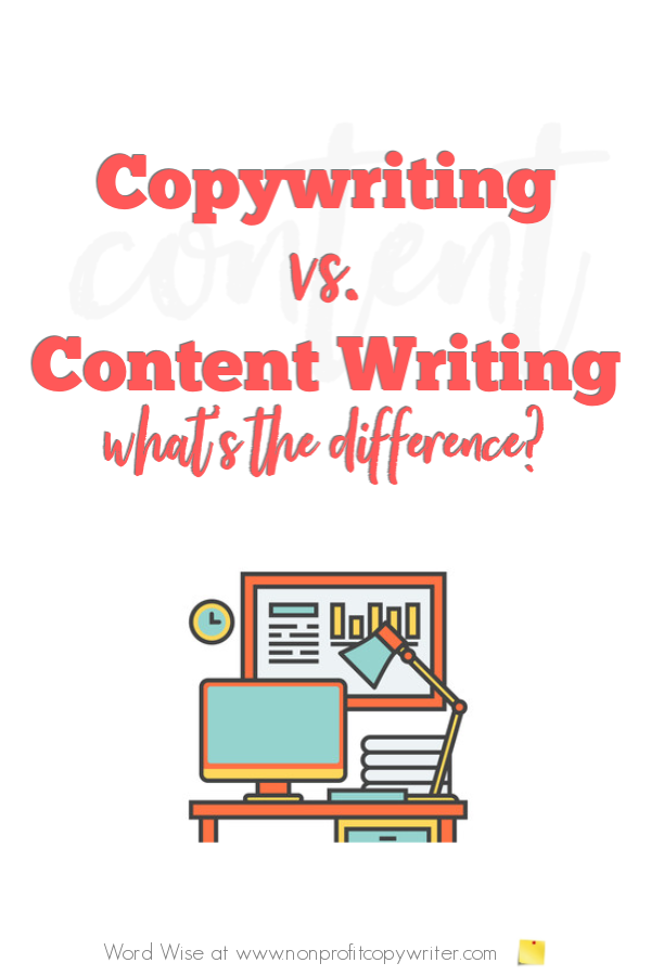 #Copywriting vs content writing: what's the difference? with Word Wise at Nonprofit Copywriter #WritingTips #FreelanceWriting