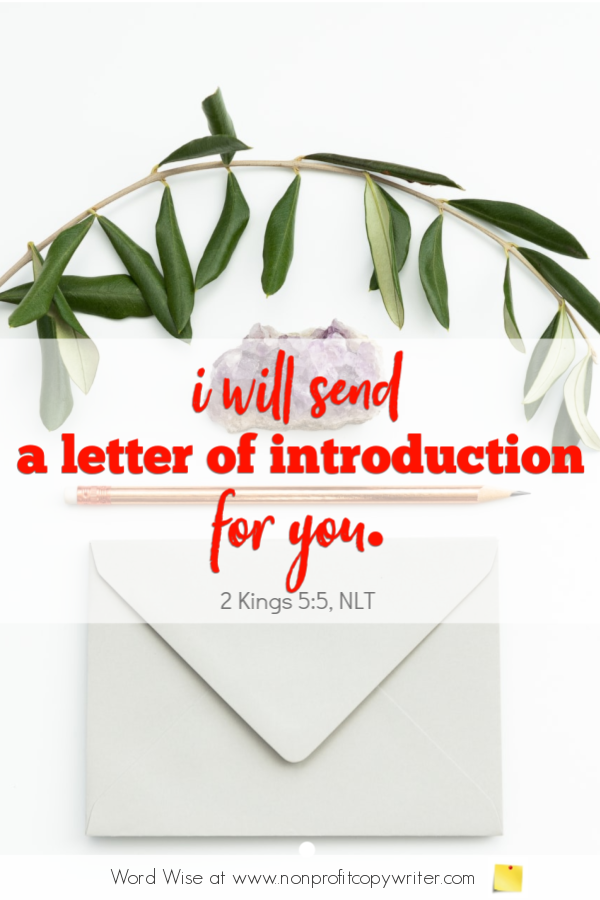 The Letter of Introduction: a #devotional for writers based on 2 Kings 5:5 with Word Wise at Nonprofit Copywriter #ContentWriting #FreelanceWriting