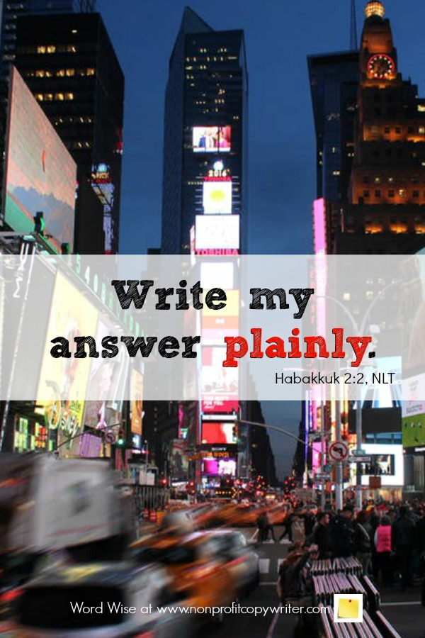 The case for clear headlines and ad copy: an online devotional for writers based on Habakkuk 2:2 with Word Wise at Nonprofit Copywriter #ChristianWritingResources