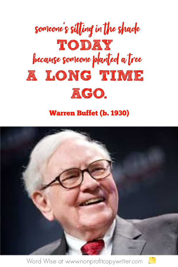 Wise words about planning from Warren Buffet, others. With Word Wise at Nonprofit Copywriter #WritingTips #Quotes