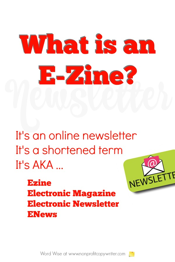 What are ezines? Electronic + Magazine = Ezine with Word Wise at Nonprofit Copywriter. #WritingTips #TipforWritingNewsletters
