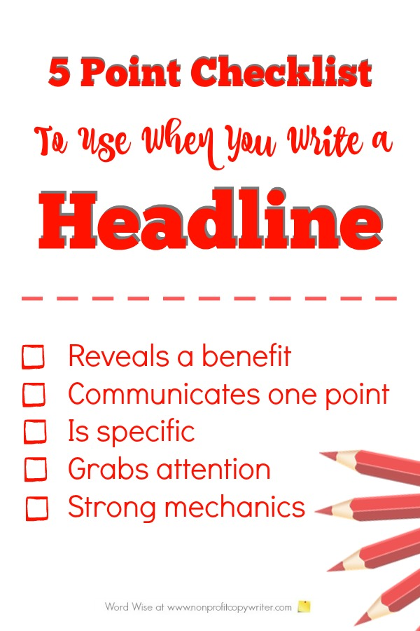5-Point Checklist to Use When You Write a Headline with Word Wise at Nonprofit Copywriter
