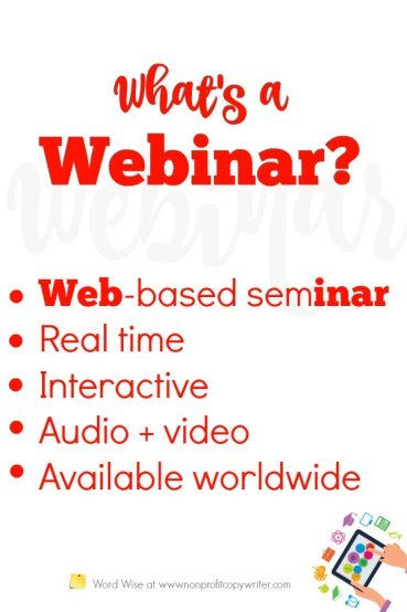 What is a webinar? It's a great opportunity for bloggers, freelancers, writers to improve your writing skills, get tips from professionals. #WritingTips with Word Wise at Nonprofit Copywriter