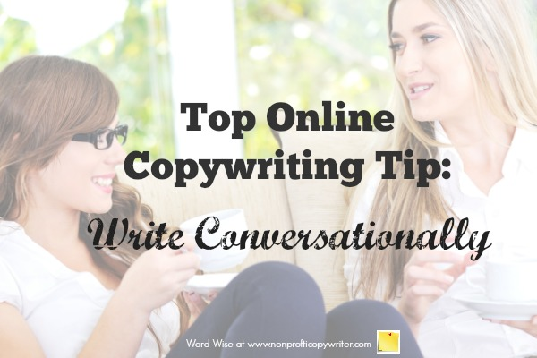 Online Copywriting Tip: write conversationally with Word Wise at Nonprofit Copywriter