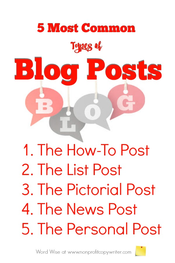 5 most common types of blog posts. Great for bloggers, freelancers, writers. With Word Wise at Nonprofit Copywriter
