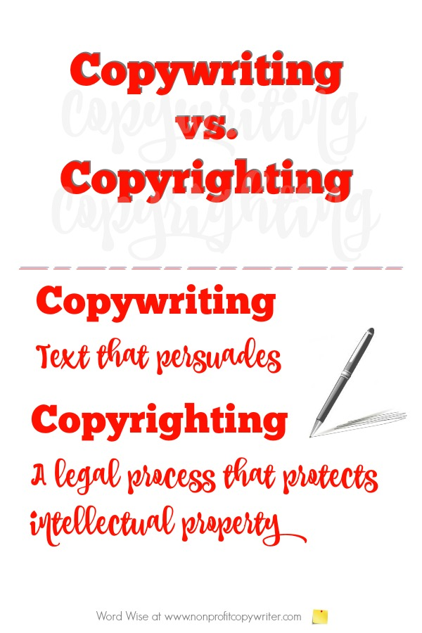 Copywriting versus copyrighting: what's the difference? And more #WritingTips for basic copywriting with Word Wise at Nonprofit Copywriter