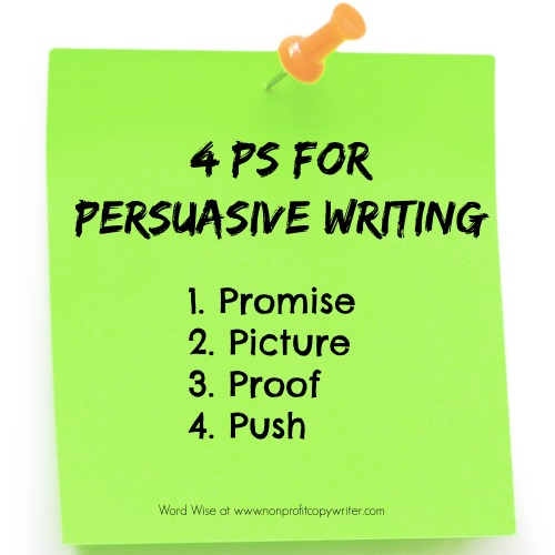 The 4 Ps for writing persuasively at Word Wise: Home of Nonprofit Copywriter