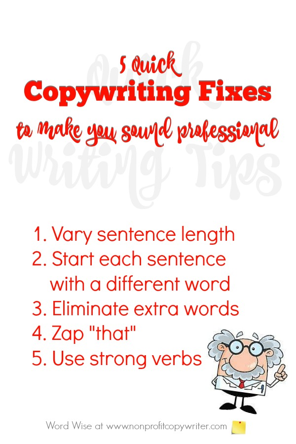 5 quick copywriting fixes: use these easy, practical tips to shorten your learning curve with Word Wise at Nonprofit Copywriter #WritingTips