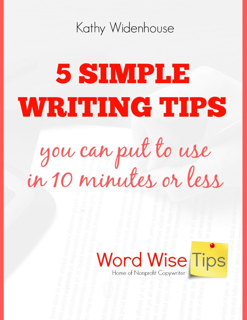 5 Simple Writing Tips you can put to use in 10 minutes or less with Word Wise at Nonprofit Copywriter