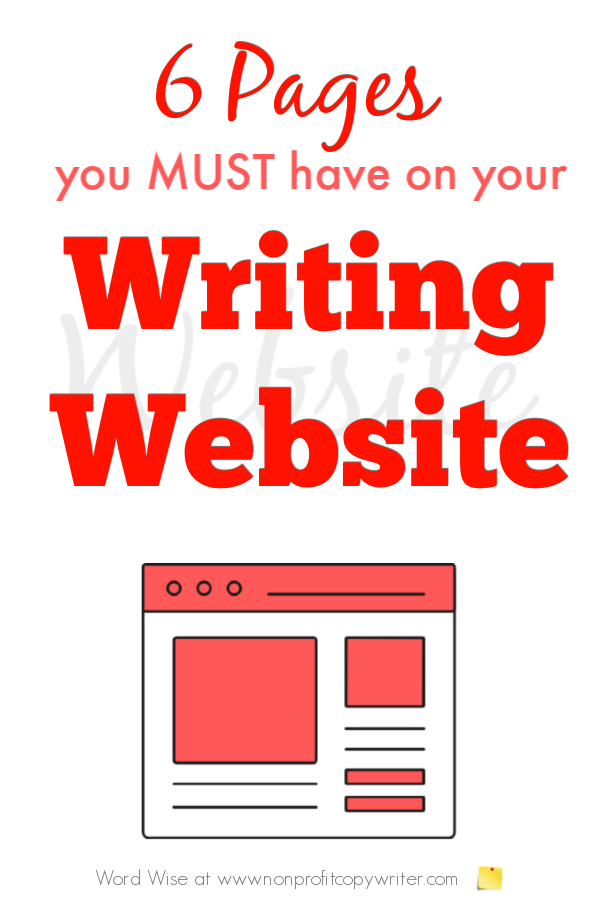 6 pages you must have on your writing website with Word Wise at Nonprofit Copywriter #OnlineWriting #FreelanceWriting