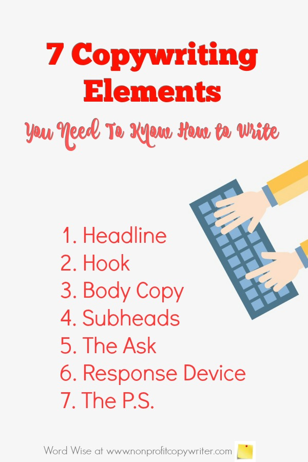 7 copywriting elements you need to know how to write for freelancers, content writers, copywriters withWord Wise at Nonprofit Copywriter. #WritingTips #copywriting #ContentWriting #FreelanceWriting
