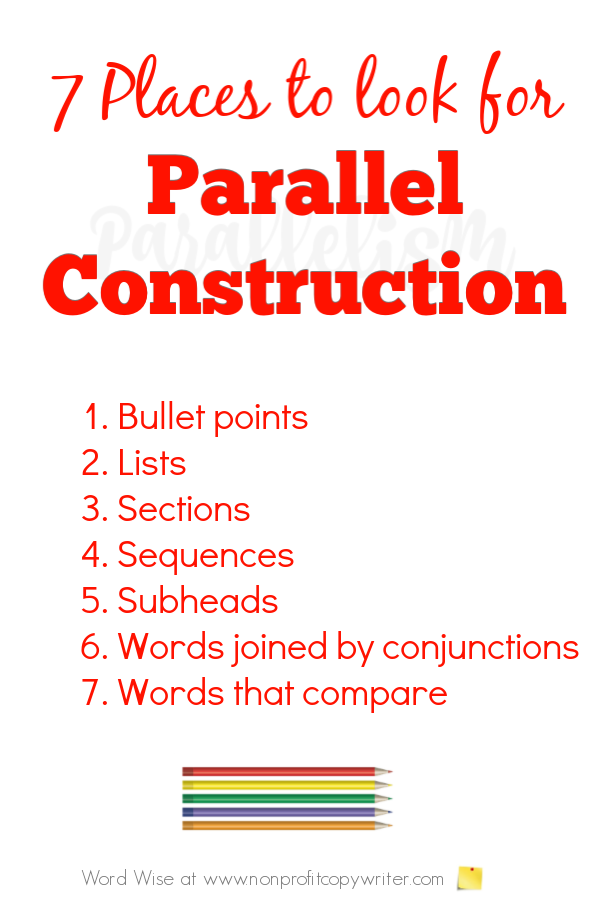 7 places to look for parallel construction #ContentWriting with Word Wise at Nonprofit Copywriter #WritingTips #WritingCourses