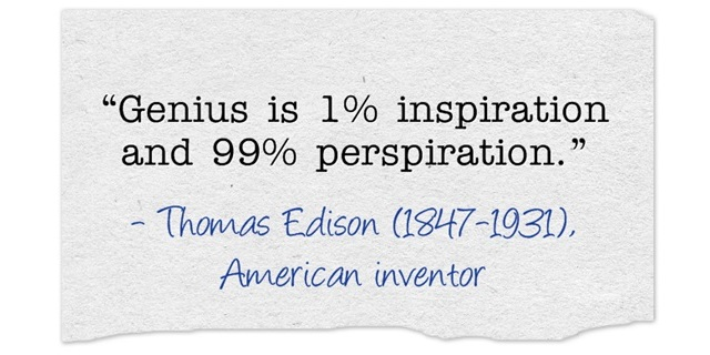 genius 1 percent inspiration 99 percent perspiration essay Genius is one percent inspiration and 99 percent perspiration essay by on october 29, 2017 - 2:50 pm in uncategorized / no comments literary essay questions for.