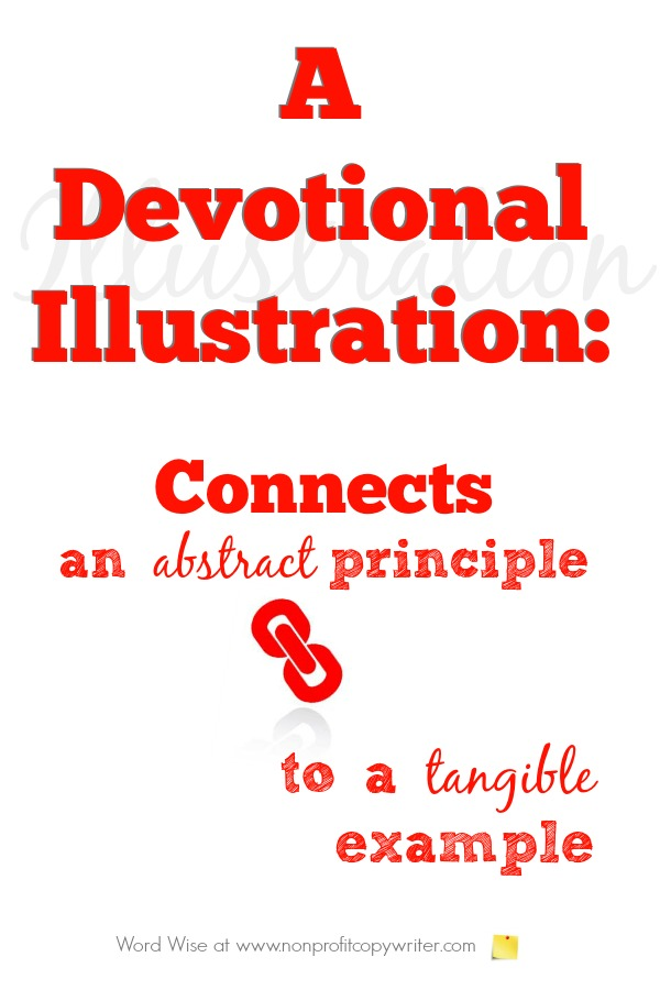 A devotional illustration connects an abstract truth to a concrete example with Word Wise at Nonprofit Copywriter