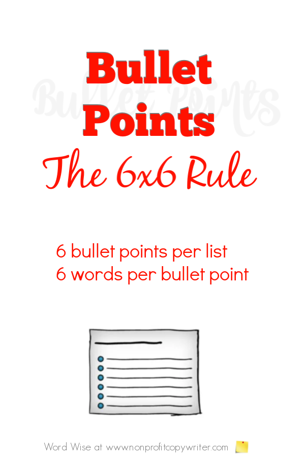 Bullet points: the 6x6 rule with Word Wise at Nonprofit Copywriter #WritingTips #ContentWriting #FreelanceWriting #WritingResources