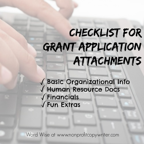 Checklist for Grant Application Attachments from Word Wise at Nonprofit Copywriter. Get organized and save time!
