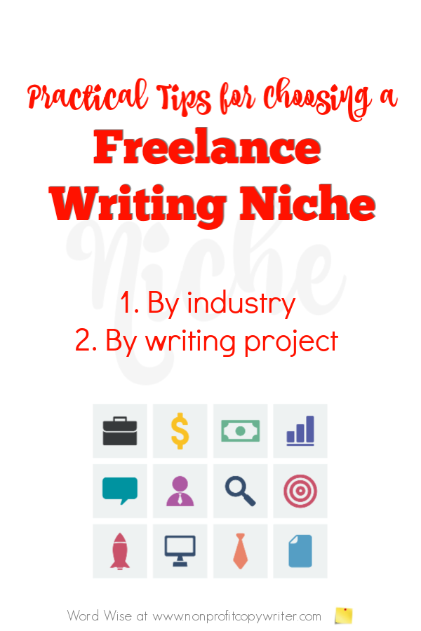 Practical tips for choosing a freelance content writing niche with Word Wise at Nonprofit Copywriter #FreelanceWriting #ContentWriting #WritingTips