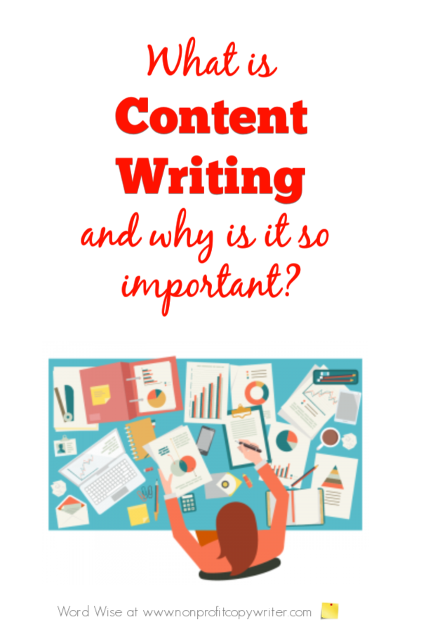 What is content writing and why is it so important? #WritingTips with Word Wise at Nonprofit Copywriter #FreelanceWriting